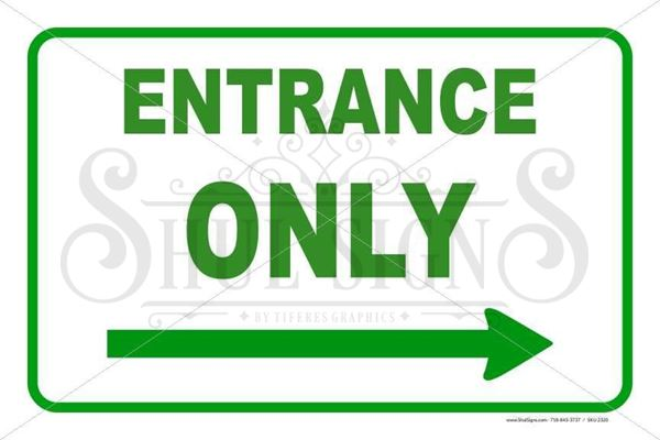 Picture of Entrance Only - Right