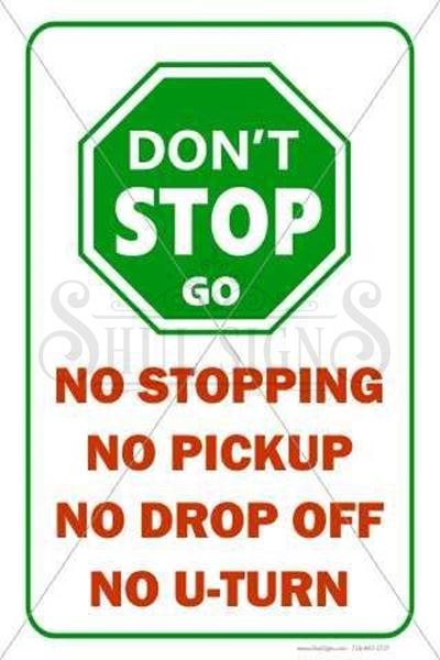 Picture of Don't stop Sign